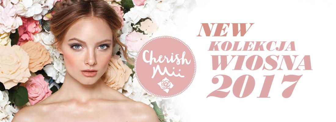 Cherish Mii - WIOSNA 2017