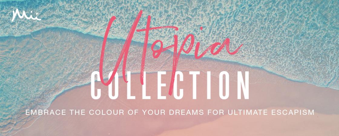 Utopia Collection